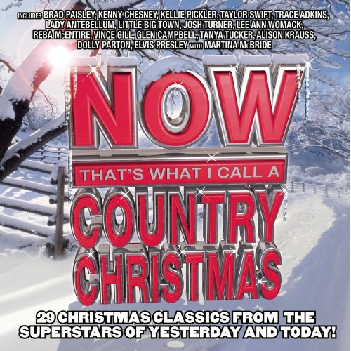 now thats what i call a country christmas has just hit stores its a a two disc collection with 29 classic christmas songs from - Country Christmas Songs